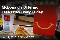 McDonald's Offering Free Fries Every Friday