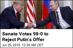 Senate Votes 98-0 to Reject Putin's Offer