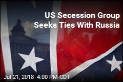 US Secession Group Seeks Ties With Russia