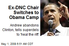 Ex-DNC Chair Switches to Obama Camp
