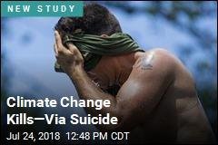 Climate Change Kills—Via Suicide