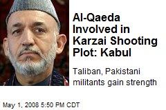 Al-Qaeda Involved in Karzai Shooting Plot: Kabul