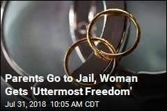 Jail for Parents, 'Freedom' for Woman Saved From Marriage