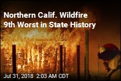 Northern Calif. Wildfire 9th Worst in State History