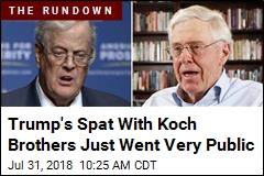 Trump's Spat With Koch Brothers Just Went Very Public