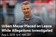 Urban Meyer Placed on Leave While Allegations Investigated