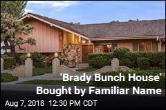 'Brady Bunch House' Bought by Familiar Name