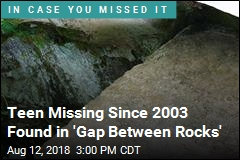 Woman Missing 15 Years Found in 'Gap Between Rocks'