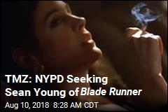 TMZ: NYPD Seeking Sean Young of Blade Runner