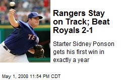 Rangers Stay on Track; Beat Royals 2-1