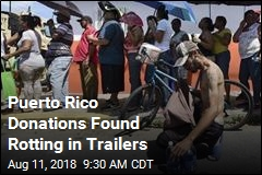 Puerto Rico Donations Found Rotting in Trailers