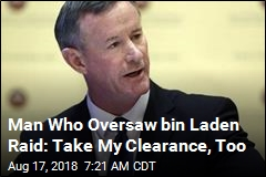 Man Who Oversaw bin Laden Raid: Take My Clearance, Too