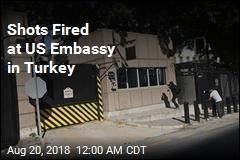 Shots Fired at US Embassy in Turkey