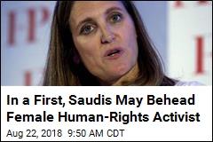 Fearing an Execution, Canada Keeps Pushing Saudi Arabia