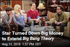 Star Turned Down Big Money to Extend Big Bang Theory