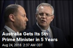 Australia Gets Its 5th Prime Minister in 5 Years