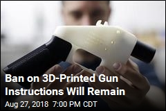 Judge Reups Ban on Publishing Instructions for 3D-Printed Guns