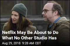 Netflix May Be About to Do What No Other Studio Has