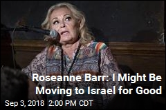 Roseanne Barr: I'll Be Far Away When The Conners Airs