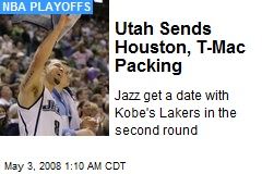 Utah Sends Houston, T-Mac Packing