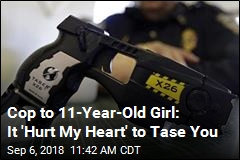 Cop to 11-Year-Old Girl: It 'Hurt My Heart' to Tase You