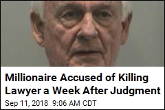 Millionaire Accused of Killing Lawyer a Week After Judgment