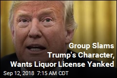 Trump's 'Amorality' Could Get His Liquor License Yanked