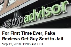 Guy Sent to Jail for Fake Online Reviews