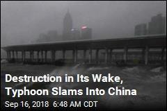 Destruction in Its Wake, Typhoon Slams Into China