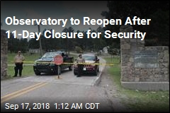 Observatory to Reopen After 11-Day Closure for Security
