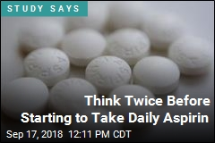An Aspirin a Day May Actually Be a Bad Idea