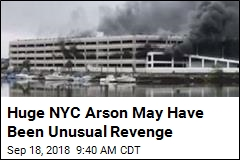 Huge NYC Arson May Have Been Unusual Revenge