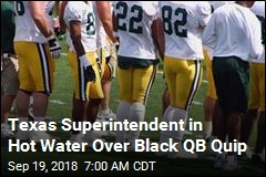 Texas Superintendent in Hot Water Over Black QB Quip