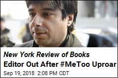 New York Review of Books Editor Out After #MeToo Uproar