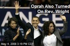 Oprah Also Turned On Rev. Wright