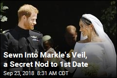 Sewn Into Markle's Veil, a Secret Nod to 1st Date