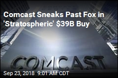 Comcast Sneaks Past Fox in 'Stratospheric' $39B Buy