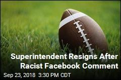 Superintendent Resigns After Black Quarterback Remark