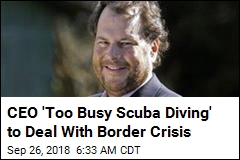 CEO 'Too Busy Scuba Diving' to Deal With Border Crisis