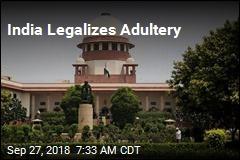India Legalizes Adultery