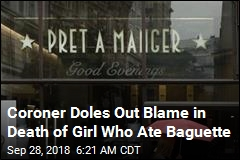 Coroner Doles Out Blame in Death of Girl Who Ate Baguette