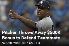 Pitcher Throws Away $500K Bonus to Defend Teammate