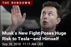 Musk's New Fight Poses Huge Risk to Tesla—and Himself