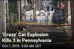 Cops: 'Criminal Incident' Behind Deadly Car Explosion