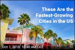 These Are the Fastest-Growing Cities in the US