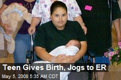 Teen Gives Birth, Jogs to ER