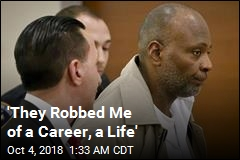 'They Robbed Me of a Career, a Life'