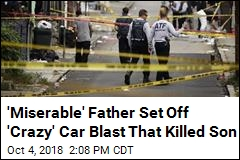 'Miserable' Father Set off 'Crazy' Car Blast That Killed Son, Friend