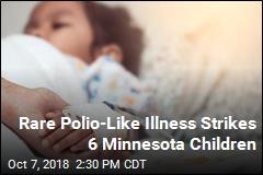 Rare Polio-Like Illness Strikes 6 Minnesota Children