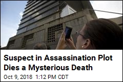 Suspect in Assassination Plot Dies a Mysterious Death